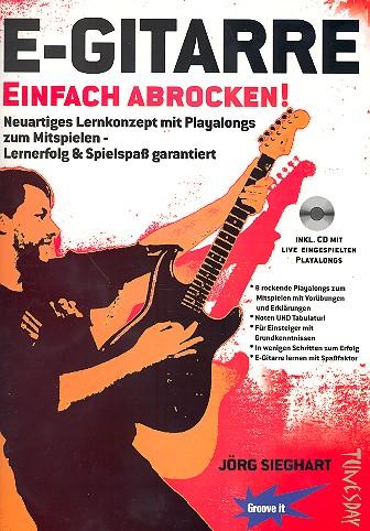 Sieghart, Jörg - E-Gitarre (+CD) : einfach abrocken