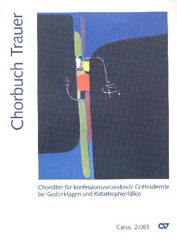 Chorbuch Trauer: für gem Chor a cappella Partitur