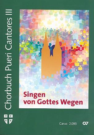 Chorbuch pueri cantores Band 3: für Kinderchor und Begleitung
