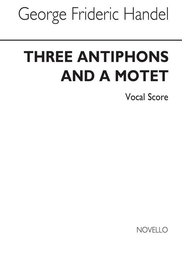 3 Antiphons and a Motet . for soprano, alto, strings and organ