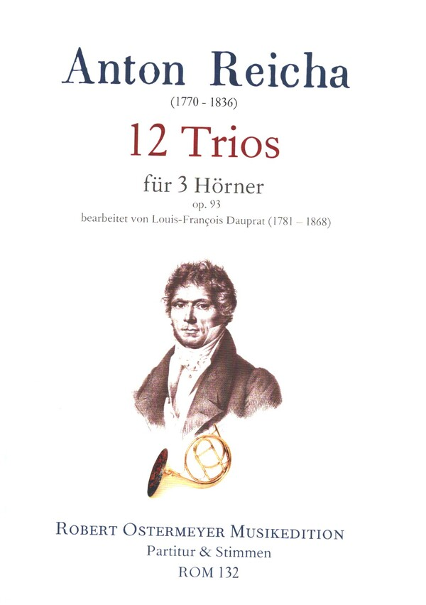 12 Trios op.93: für 3 Hörner Partitur und Stimmen