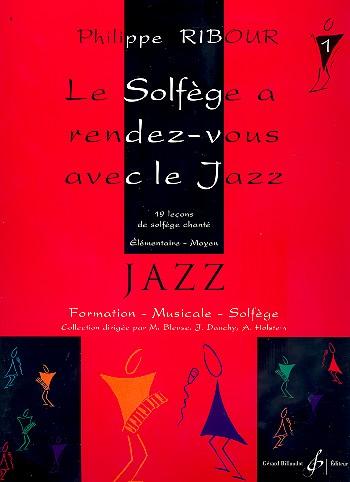 Le solfège a rendez-vous avec le jazz vol.1: pour voix et piano