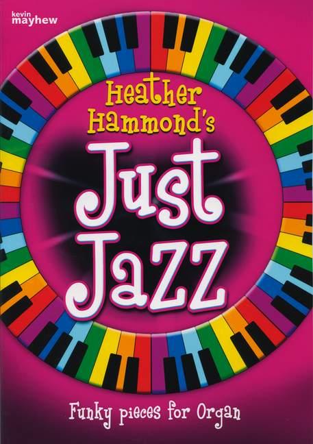 - Just Jazz vol.1 : for organ