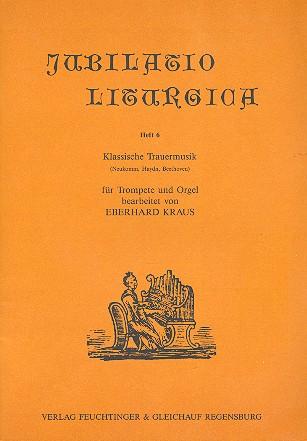 Klassische Trauermusik: für Trompete und Orgel