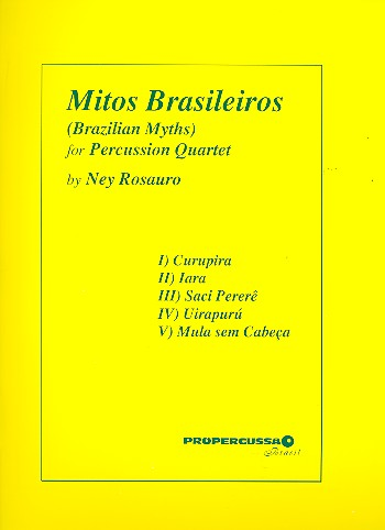 Mitos brasileiros: for 4 percussionists score and parts
