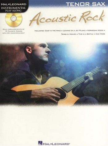 Acoustic Rock (+CD): for tenor saxophone