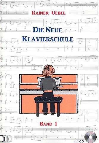 Die neue Klavierschule Band 1 (+CD)