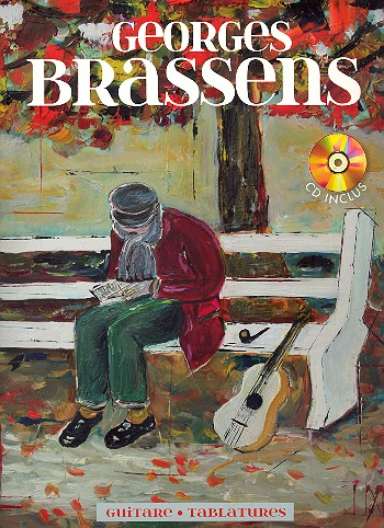 George Brassens (+CD): pour guitare/ tabulature