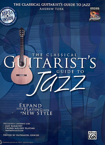 York, Andrew - The Classical Guitarist's Guide to Jazz