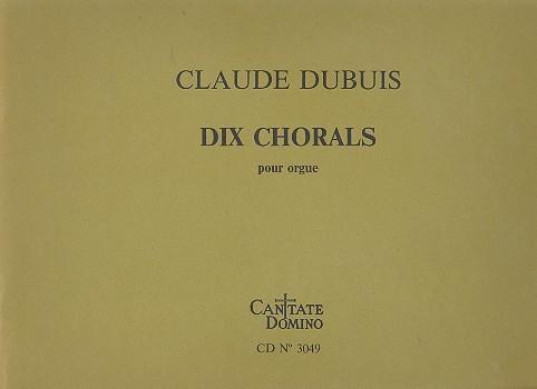 10 Chorals: pour orgue