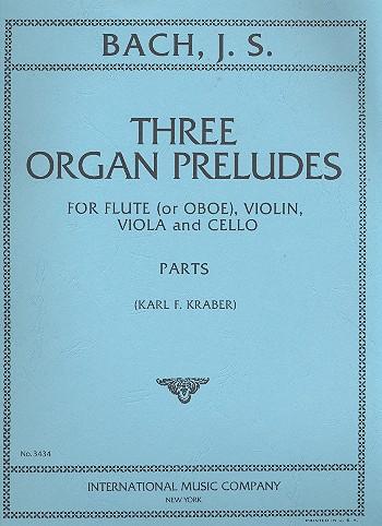 3 Organ Preludes: for flute (oboe), violin, viola and cello