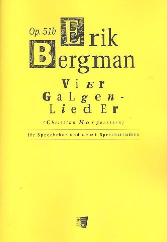 4 Galgenlieder opus.51b: für Männerchor