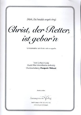 Christ der Retter ist geborn: für Männerchor und Klavier