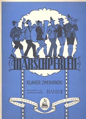 Marschperlen Band 2: für Klavier