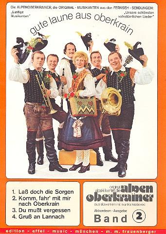 Gute Laune aus Oberkrain Band 2: für Akkordeon (Klavier)