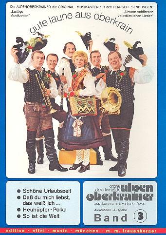 Gute Laune aus Oberkrain Band 3: für Akkordeon (Klavier)