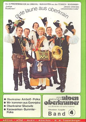 Gute Laune aus Oberkrain Band 4: für Akkordeon (Klavier)