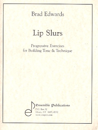 Lip Slurs: for any brass wind instrument
