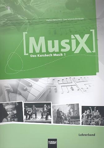 Detterbeck, Markus - MusiX - Das Kursbuch Musik 1 (Klasse 5/6) :