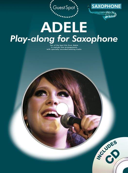 Adele (+CD): for alto saxophone Guest Spot Playalong