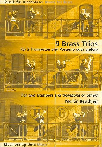 9 Brass Trios: für 3 Blechbläser Partitur und Stimmen