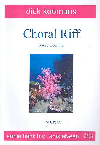Choral Riff: for organ