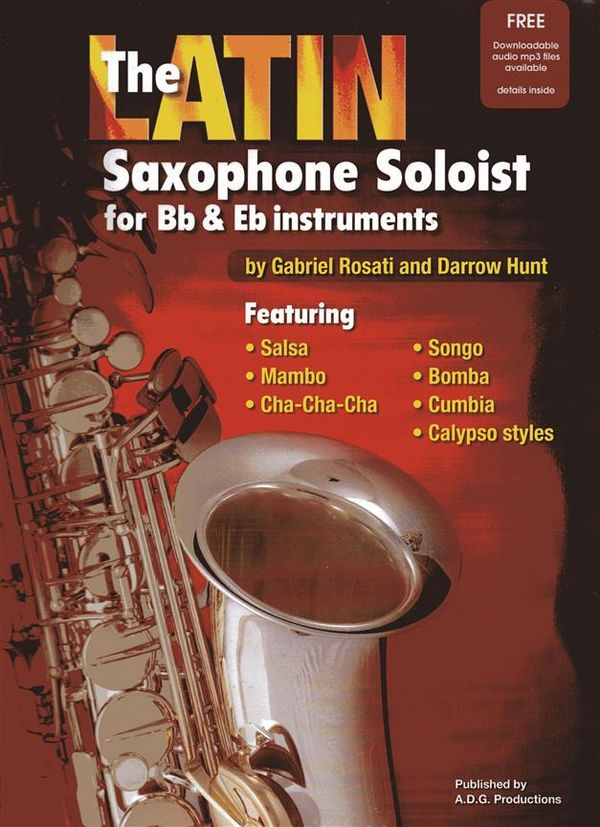 The Latin Saxophone Soloist (+CD): for saxophone
