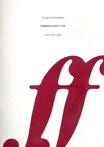 Embraceable You: for piano/vocal/guitar archive copy