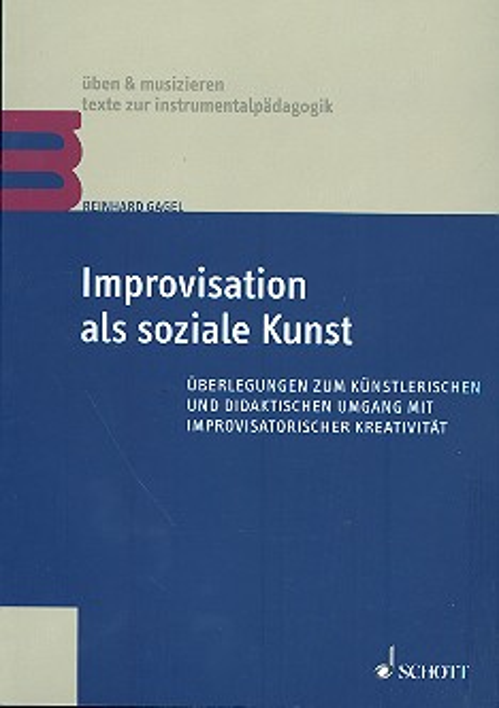 Gagel, Reinhard - Improvisation als soziale Kraft