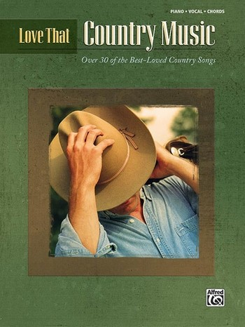 Love that Country Music songbook piano/vocal/guitar