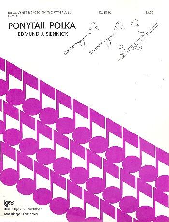 Ponytail Polka: für 2 Klarinetten, Fagott und Klavier