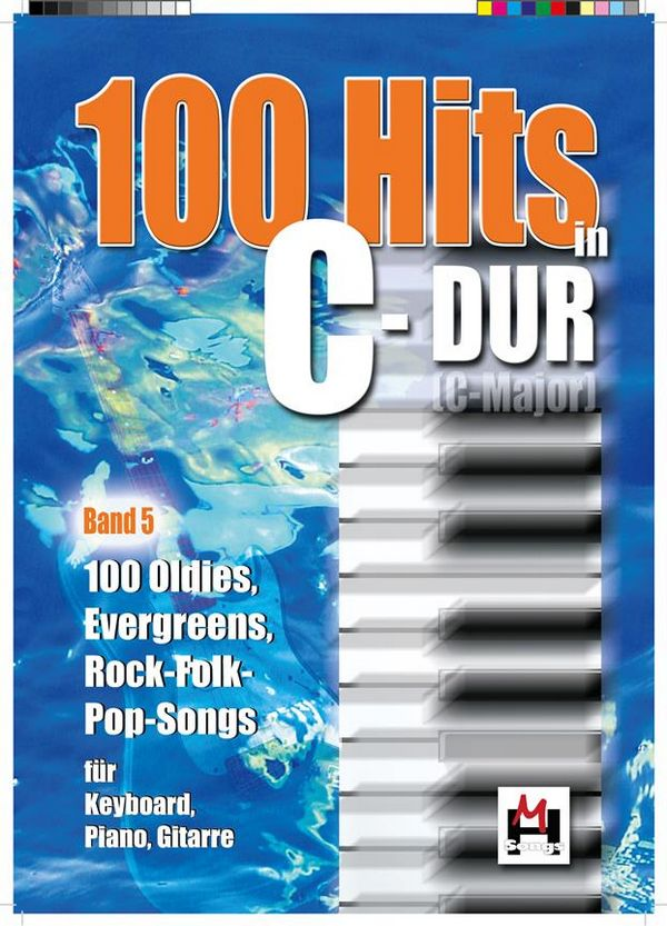 100 Hits in C-Dur Band 5: 100 Oldies, Evergreens,