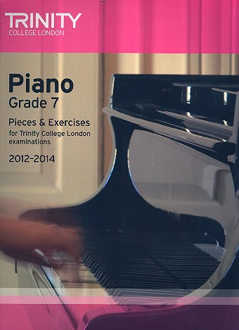 Pieces and Exercises 2012-2014 Grade 7: for piano