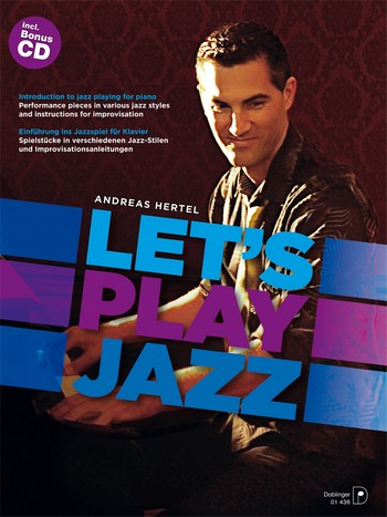 Hertel, Andreas - Let's play Jazz (+CD) : für Klavier