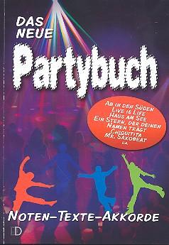 Das neue Partybuch: Songbook Noten/Texte/Akkorde