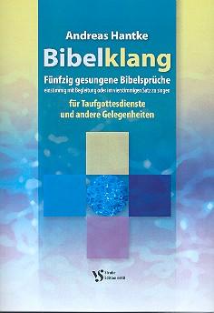 Bibelklang: für Gesang und Begleitung (4 Stimmen/Chor)