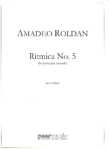 Ritmica no.5: for percussion ensemble