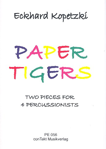Paper Tigers: for 4 percussionists score and parts