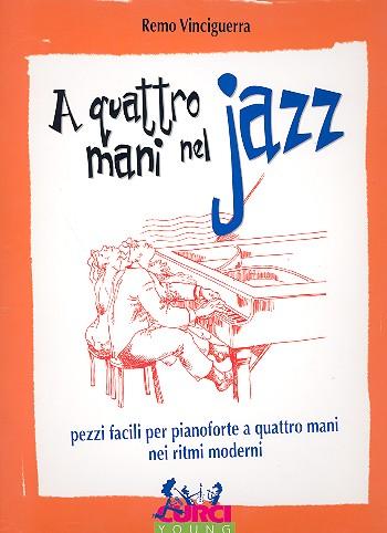 A 4 mani nel Jazz: per pianoforte a 4 mani partitura