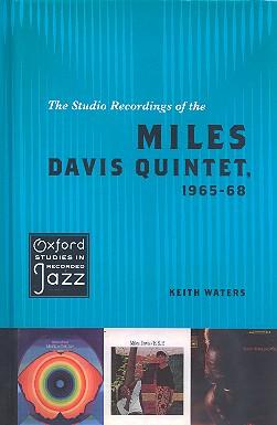 The Studio Recordings of the Miles Davis Quintet 1965-1968