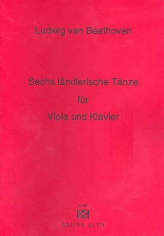 6 ländlerische Tänze: für Viola und Klavier