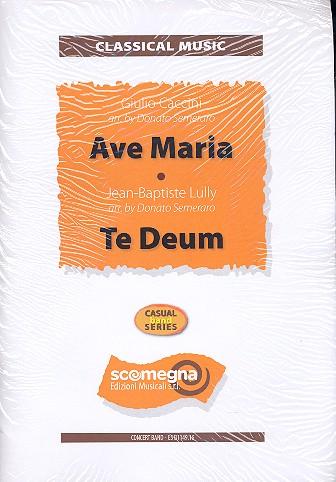 Ave Maria und Te Deum: für Gesang (Soloinstrument) und Blasorchester