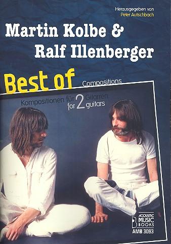 Best of Martin Kolbe und Ralf Illenberger: für 2 Gitarren/Tabulatur