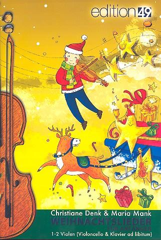 Weihnachtslieder für Anfänger: für für 1-2 Violen (Klavier und Violoncello ad lib)