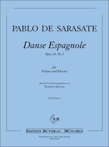 Danse espagnole opus.26,1: für Violine und Klavier
