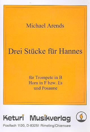 3 Stücke für Hannes: für Trompete, Horn und Posaune