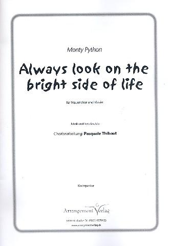 Always look on the bright side of Life: für Frauenchor und Klavier