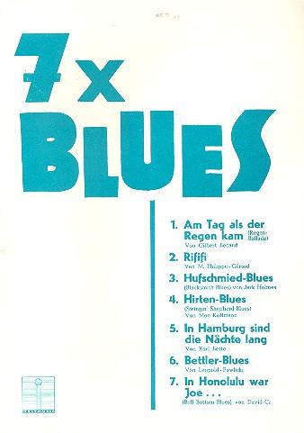 7 x Blues: für Klavier/Gesang/Gitarre