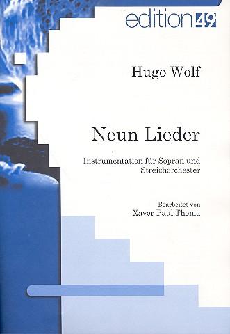 9 Lieder: für Sopran und Streichorchester Studienpartitur