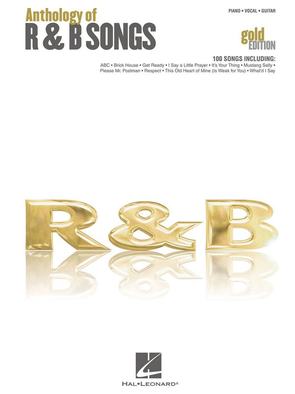 Anthology of R & B Songs: gold edition songbook piano /vocal/guitar